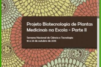 Biotecnologia de Plantas Medicinais na Escola – Parte II
